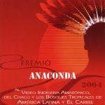 PREMIO ANACONDA 2004